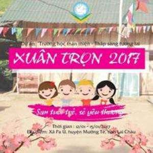 """CHƯƠNG TRÌNH """"XUÂN TRỌN 2017 - SAN TUỔI TRẺ, SẺ YÊU THƯƠNG"""""""
